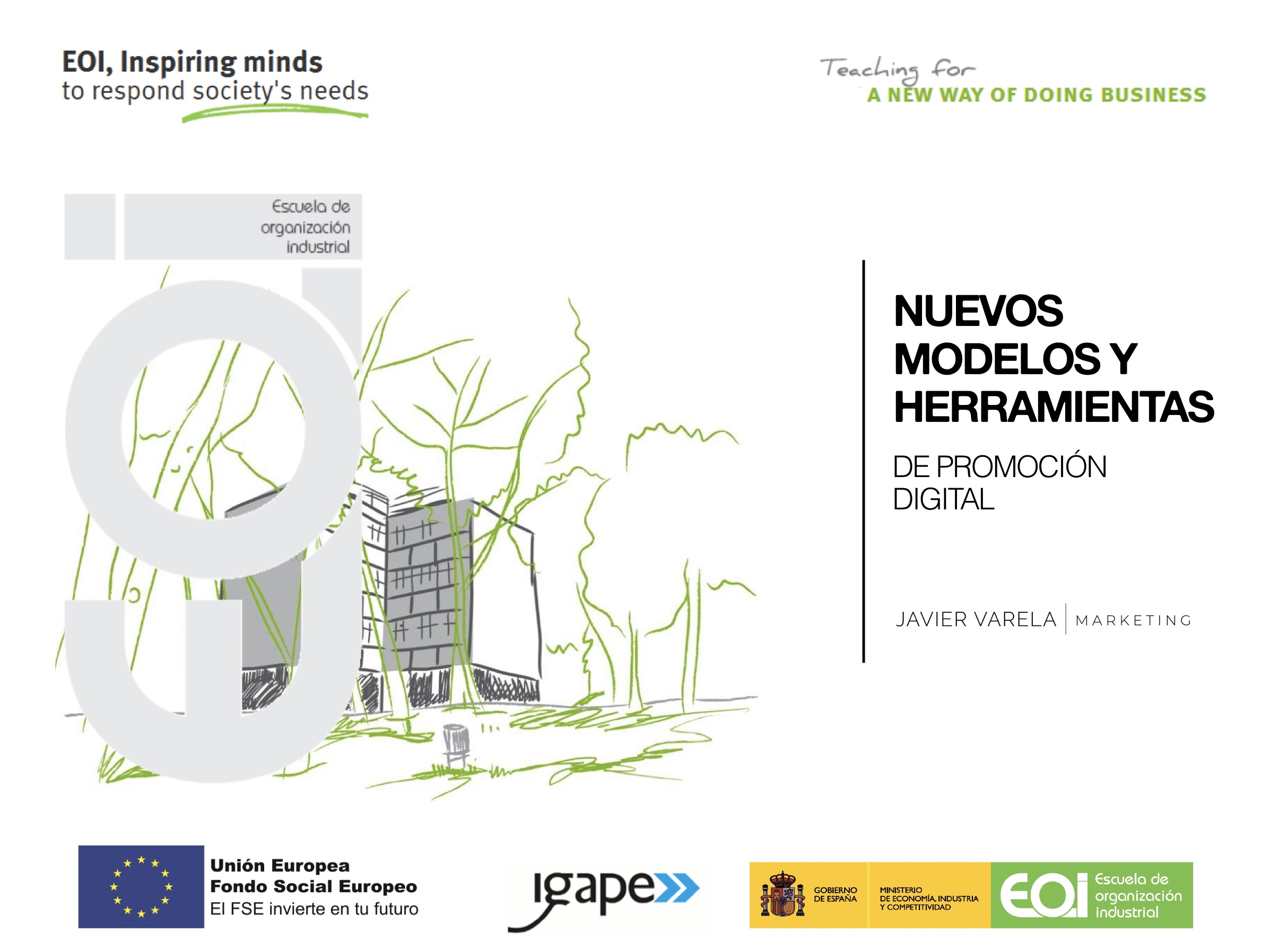 Curso De Nuevos Modelos De Promoción Digital En La EOI Con Javier Varela