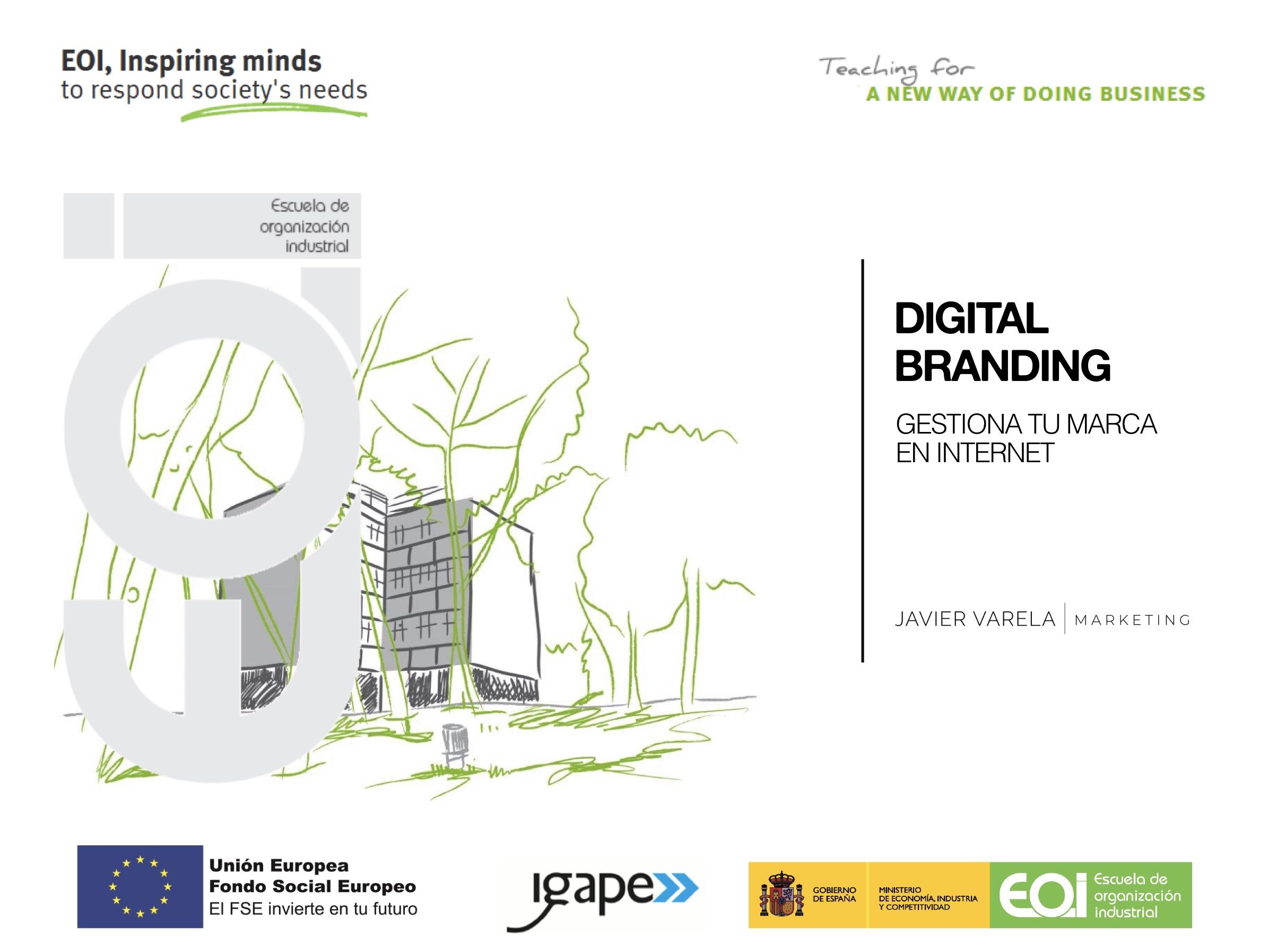 Curso Digital Branding - Javier Varela - EOI