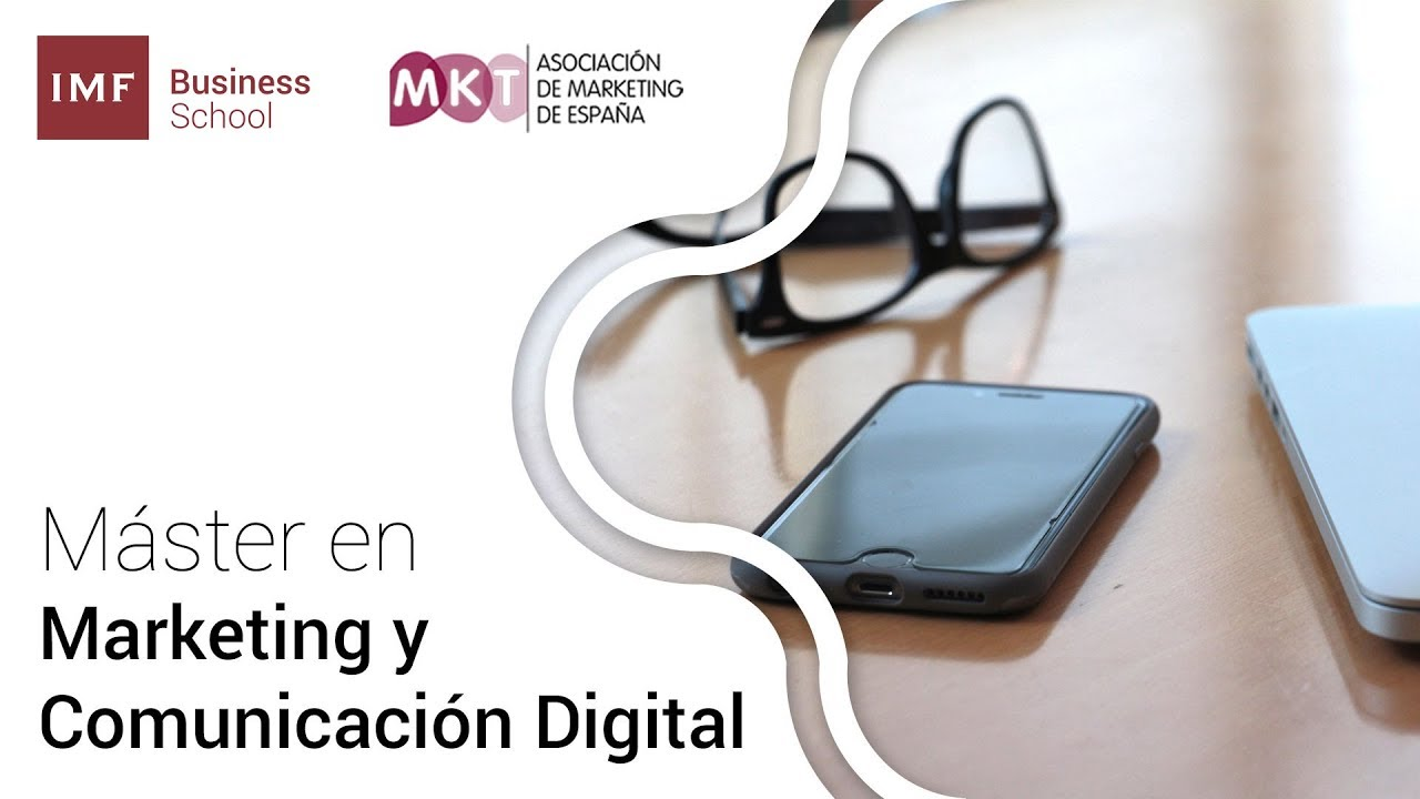 IMF Business School - Master Marketing Y Comunicacion Digital - A Coruña