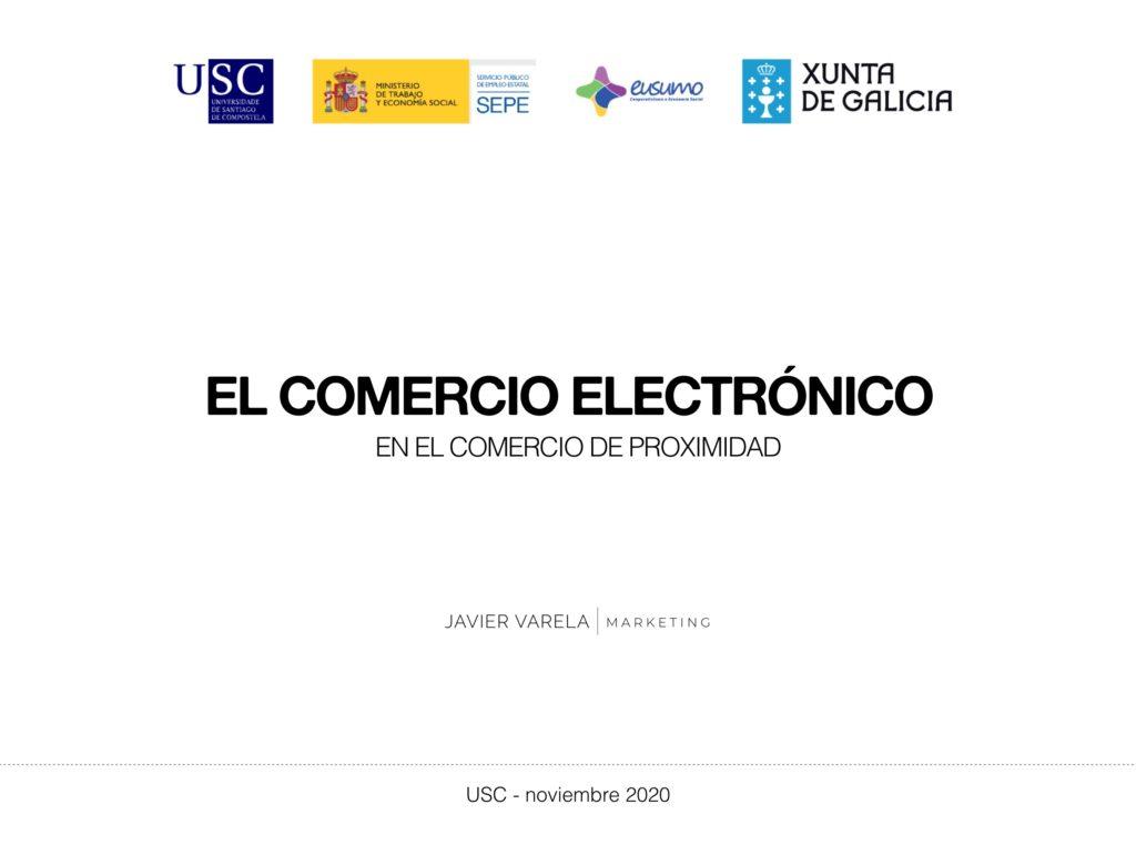 Ponencia Javier Varela - Comercio electronico proximidad - USC - Economia Social