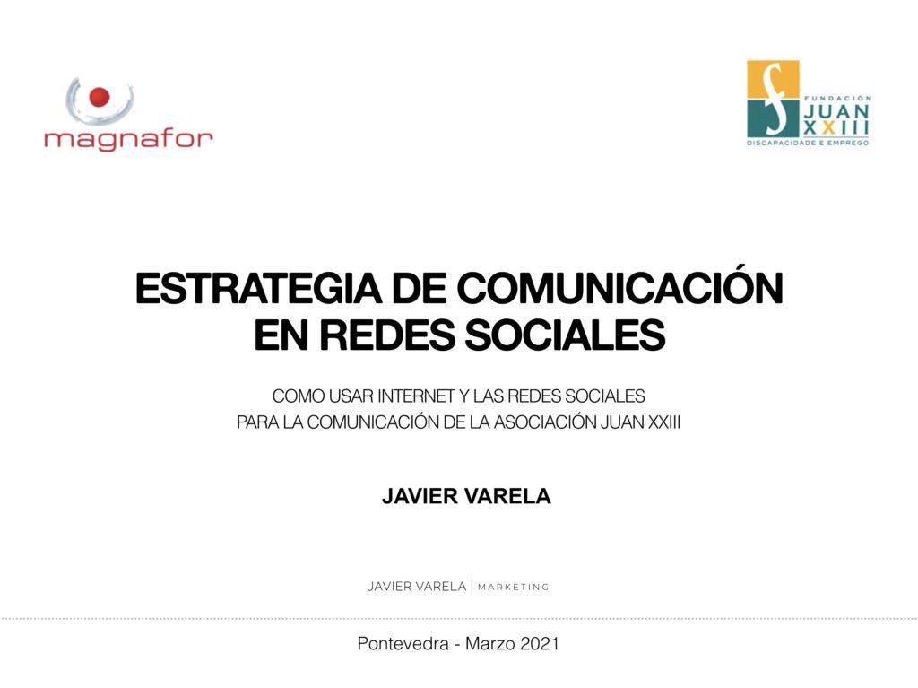 Curso - Gestión Redes Sociales - Fundación Juan XXIII - Javier Varela